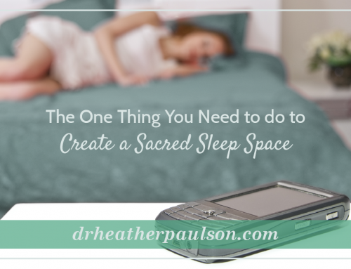 The One Thing You Need to do to Create Sacred Sleep Space