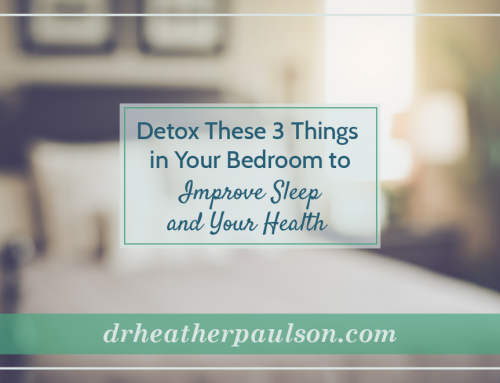 Detox These 3 Things in Your Bedroom to Improve Sleep and Your Health