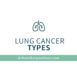 Lung Cancer Types