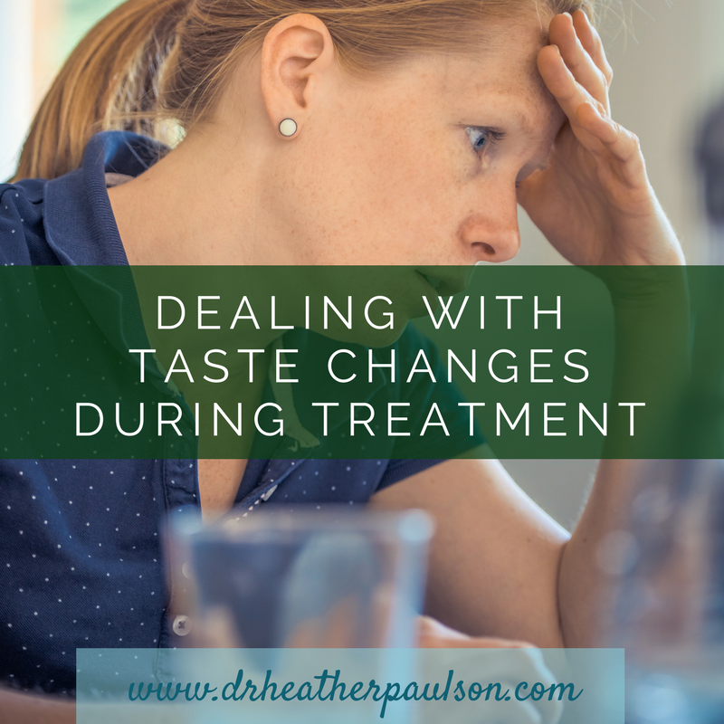 Dealing with Taste Changes During Cancer Treatments