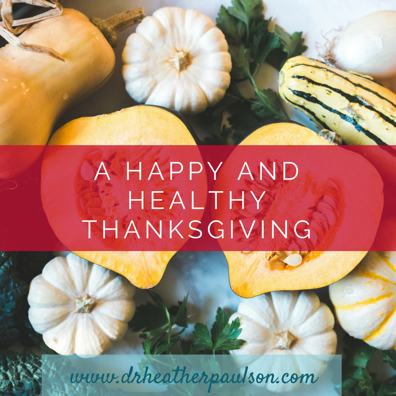 A Happy and Healthy Thanksgiving