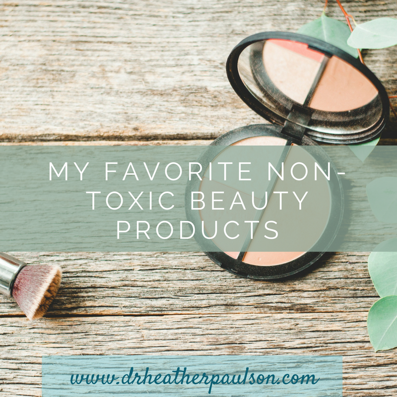 My Favorite Non-Toxic Beauty Products