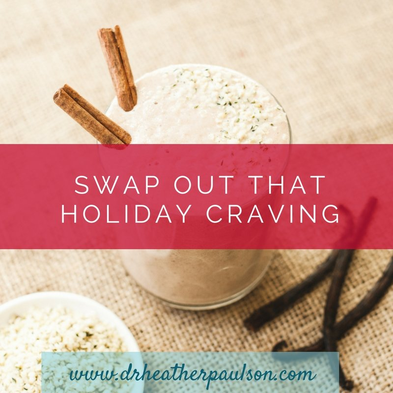 Holiday Detox: Swap out that holiday craving