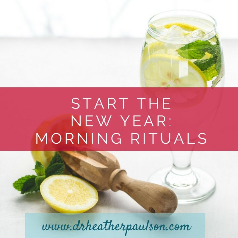 Start the New Year: Morning Rituals