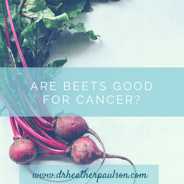 Are Beets Good For Cancer? The Answer Might Surprise You!